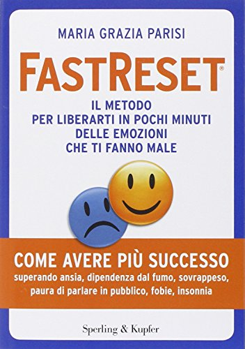 9788820057480: FastReset®. Il metodo rapido di guarigione emotiva (I grilli)