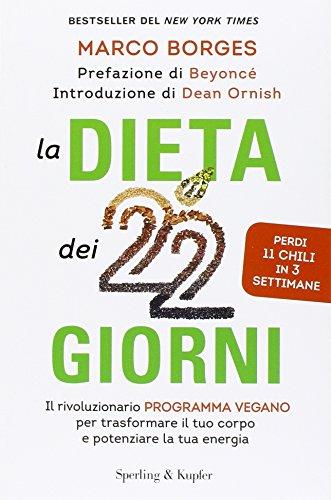 9788820059811: La dieta dei 22 giorni. Il programma vegano per trasformare il tuo corpo e potenziare la tua energia