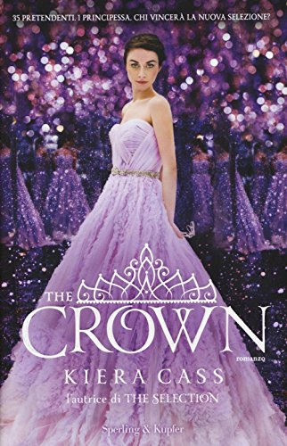 9788820060374: The crown. The selection