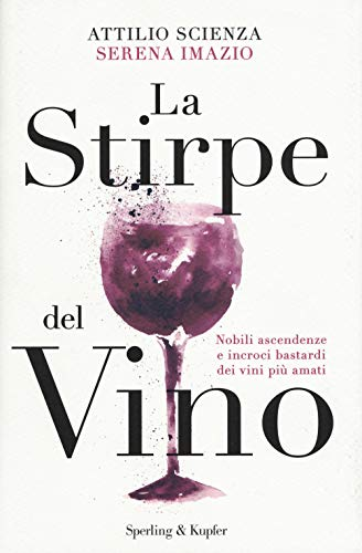 9788820065904: La stirpe del vino