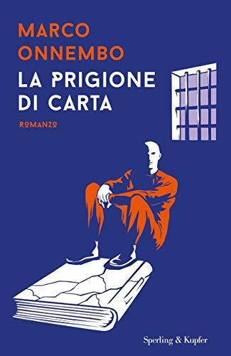 9788820069391: La prigione di carta