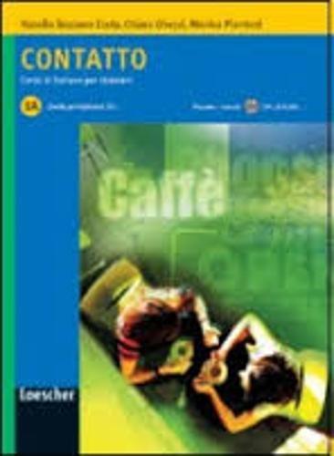 9788820109998: Contatto: Contatto 1A: Book + CD (A1)