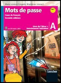 9788820115685: Mots de passe. Livre de l'élève. Con entraînement individuel-Grammaire. Con espansione online. Con CD Audio formato MP3. Per la Scuola media: 1