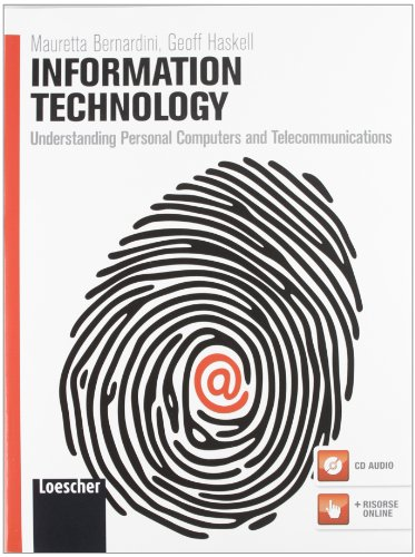 9788820118242: Information technology. Understanding personal computers and telecommunications. Per le Scuole superiori. Con espansione online [Lingua inglese]