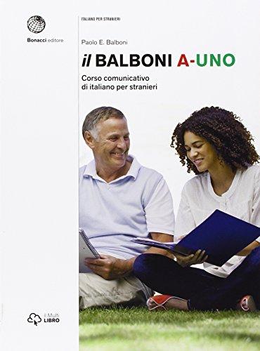 9788820126889: Il Balboni. Corso comunicativo di italiano per stranieri. Livello A1: Volume A1