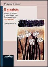 9788820127367: Il pianista. Varsavia 1939-1945. La straordinaria storia di un sopravvissuto
