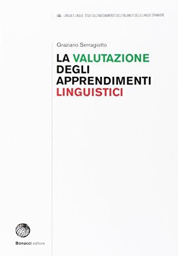 9788820128739: la valutazione degli apprendimenti linguistici.: 1
