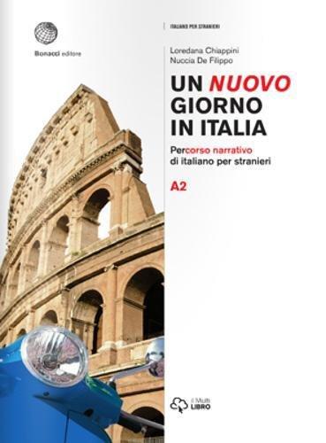9788820128883: Un nuovo giorno in Italia. Percorso narrativo di italiano per stranieri. Livello A2: Volume A2: 1