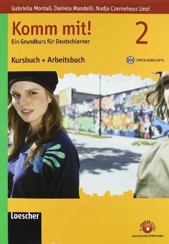 9788820131678: Komm mit! Kursbuch-Arbeitsbuch. Per le Scuole superiori. Ediz. illustrata. Con CD Audio formato MP3. Con espansione online: 2