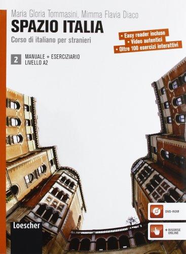 Spazio Italia 2 (incl. CD-Rom). Libro Dello Studente Manuale et Eserciziario e DVD-Rom. A2: M. ...