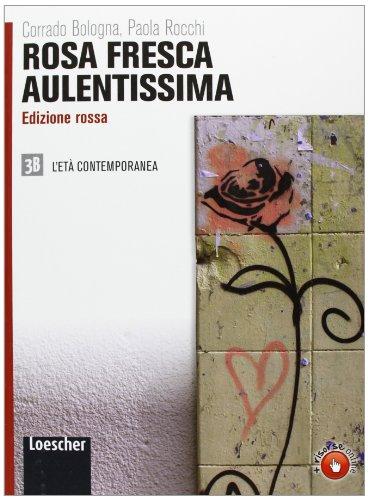 9788820134396: Rosa fresca aulentissima. Ediz. rossa. Per le Scuole superiori. Con espansione online: 3\2