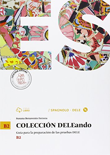 9788820136444: Coleccion Dele. B2. Per le Scuole superiori. Con CD Audio formato MP3. Con e-book. Con espansione online