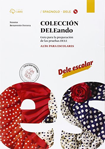 9788820137595: Coleccion Dele. A2-B1. Per le Scuole superiori. Con CD Audio formato MP3. Con e-book. Con espansione online