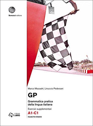 GP. Grammatica pratica della lingua italiana: Eserciziario: Niccolo Ammaniti