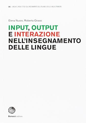 9788820137847: Input, output e interazione nell'insegnamento delle lingue: 1