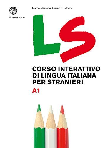 9788820138332: LS. Corso interattivo di lingua italiana per stranieri. A1