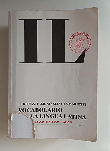 9788820166649: Il vocabolario della lingua latina. Latino-italiano, italiano-latino