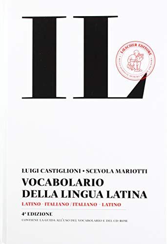 Il vocabolario della lingua latina. Latino-italiano, italiano-latino.: Castiglioni, Luigi Mariotti,