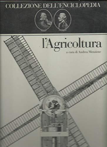 9788820203641: L'agricoltura. Collezione dell'Enciclopedia di Diderot e D'Alembert