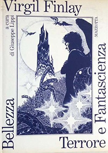 Bellezza, terrore e fantascienza (Album) (Italian Edition) (8820204606) by Virgil Finlay