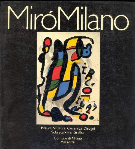 Miró Milano.: MIRÓ.