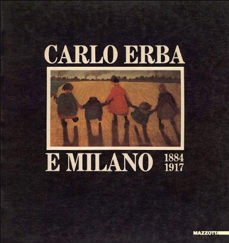9788820205959: Carlo Erba e Milano: 1884-1917 (Italian Edition)