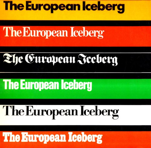 9788820205997: The european iceberg. Creativity in Germany and Italy today. Catalogo della mostra (Toronto, 1985) (International)