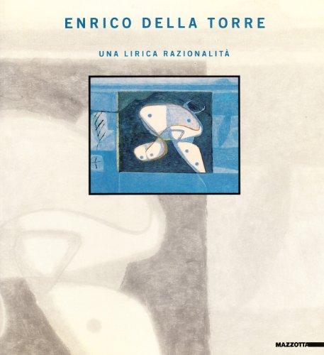 Enrico Della Torre - Una lirica razionalit?: DELLA TORRE -