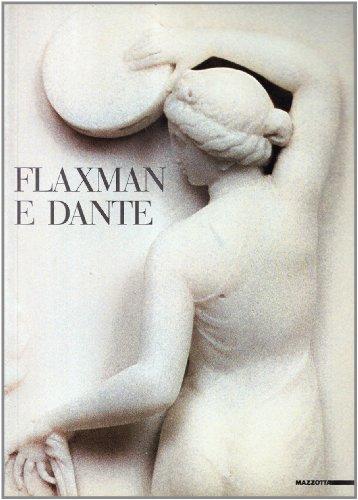 9788820207038: Flaxman e Dante. Catalogo della mostra (Torre De' Passeri-Milano, 1986)