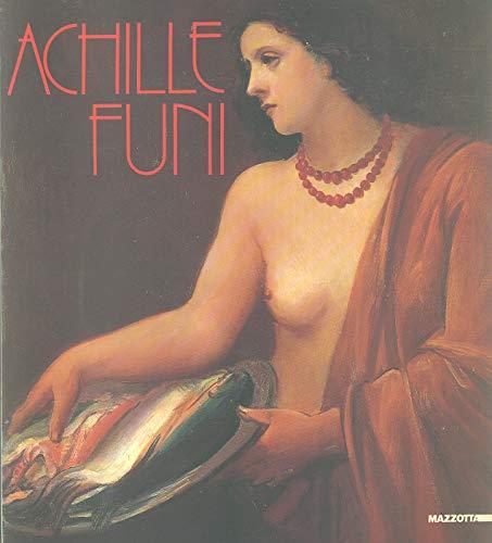 9788820208103: Achille Funi. Dal futurismo alla maniera grande (Biblioteca d'arte)
