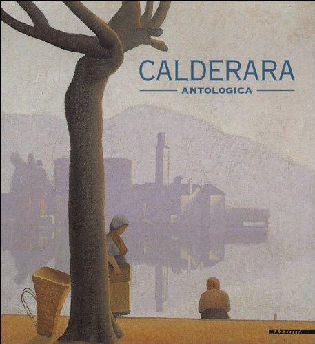 9788820212551: Calderara. Antologica. Catalogo della mostra (Arona, 1997-1998)