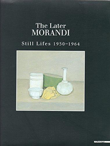 9788820212797: Morandi: The Later Still Lifes 1950-1964