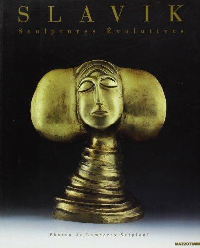 9788820213077: Slavik Sculptures Evolutives