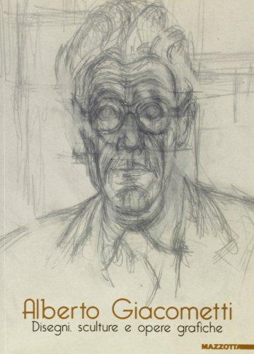 9788820213329: Alberto Giacometti. Disegni, sculture e opere grafiche. Catalogo della mostra (Bologna, Museo Morandi, 25 giugno-6 settembre 1999). Ediz. illustrata