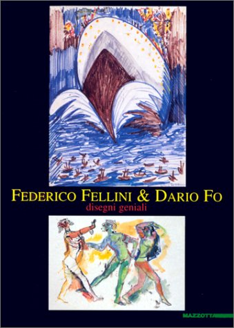 9788820213336: Federico Fellini & Dario Fo: Disegni geniali (Italian Edition)