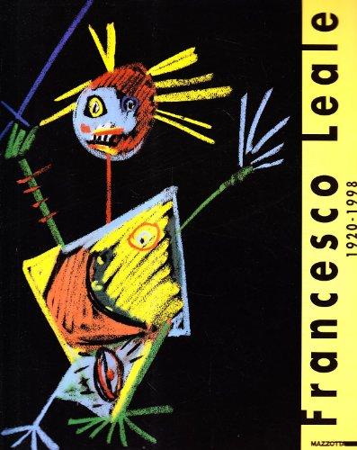 Francesco Leale: 1920-1998 (Italian Edition): Francesco Leale