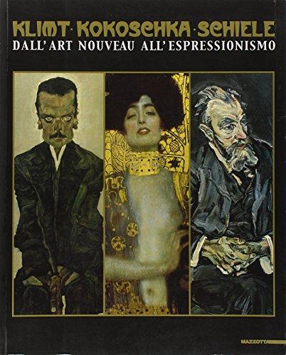 9788820215026: Klimt, Kokoschka, Schiele. Dall'art nouveau all'espressionismo