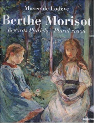 9788820218089: Berthe Morisot: Plural Vision