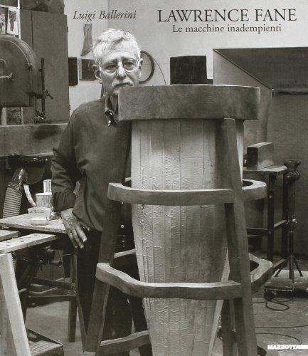 9788820218195: Lawrence Fane. Le macchine inadempienti. Catalogo dlla mostra (Piacenza, dicembre 2006)
