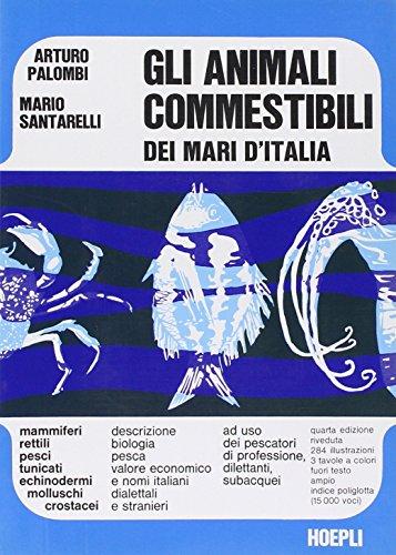 9788820300319: Gli animali commestibili dei mari d'Italia