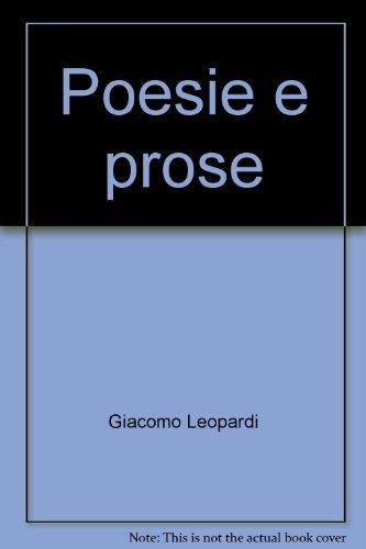 Poesie e prose.: Leopardi,Giacomo.