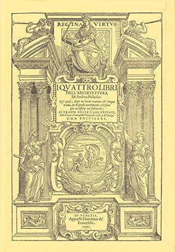 I Quattro Libri dell'Architettura: Palladio, Andrea