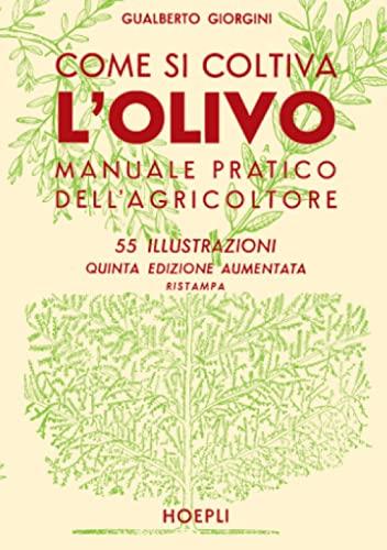 9788820310776: Come si coltiva l'olivo