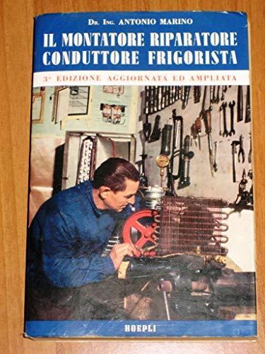 9788820311049: Il montatore riparatore conduttore frigorista