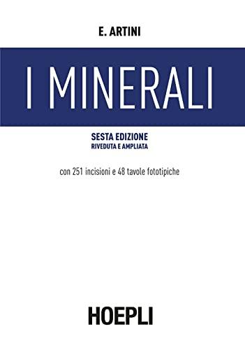9788820312664: I minerali