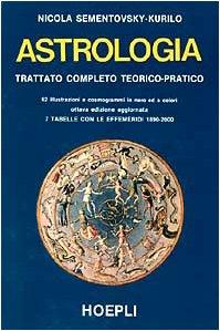 9788820314873: Astrologia. Trattato completo teorico-pratico
