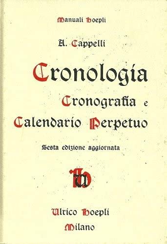 Cronologia, Cronografia E Calendario Perpetuo: Cappelli, A.