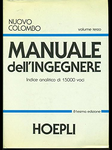 9788820318598: Nuovo Colombo. Manuale dell'ingegnere