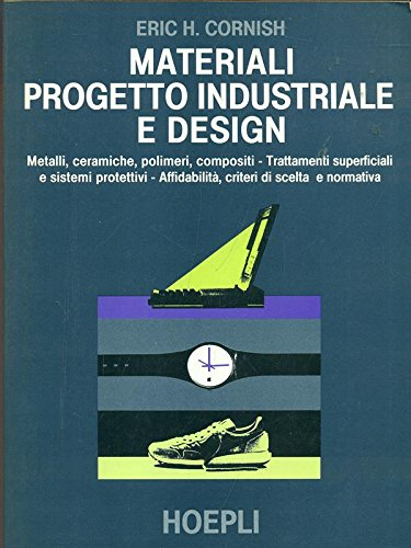 Materiali progetto industriale e design