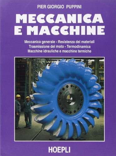 9788820319496: Meccanica e macchine. Per gli Ist. Tecnici e per gli Ist. Professionali